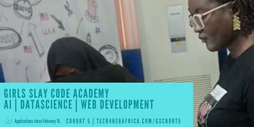 Applications Now Open for Girls Slay Code Academy, Cohort 5. {Free Tuition}