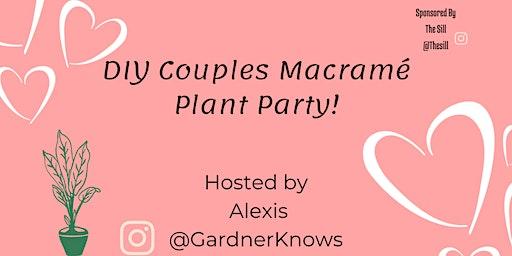 DIY Macramé Couples Plant Night!