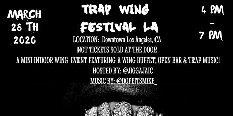 Trap Wing Festival LA tickets