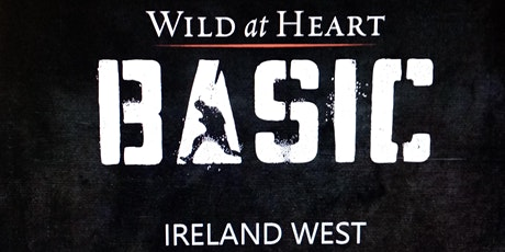 Wild At Heart BASIC  : Bootcamp -  Ireland West tickets