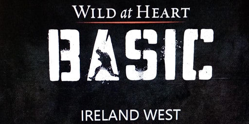 Wild At Heart BASIC  : Bootcamp -  Ireland West
