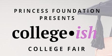 Princess Foundation Presents: College~ish tickets