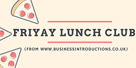 Friyay - Networking Lunch Club at Crazy Pedro's! tickets