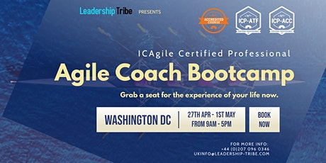 Agile Coach Bootcamp (ICP-ATF & ICP-ACC) | Washington DC - April 2020 tickets