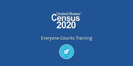 2020 Census: Everyone Counts Training tickets
