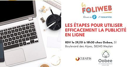 [Grenoble] Les étapes pour utiliser efficacement la publicité en ligne billets