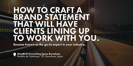 How To Craft A Brand Statement That Have Clients Lining Up To Work With You entradas
