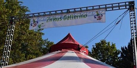 Zirkus Datterino Aufführung 2. Woche tickets