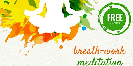 Breath-work and Meditation Free session tickets