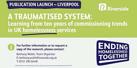 """A Traumatised System"": Emerging Commissioning Trends in UK Homelessness  tickets"