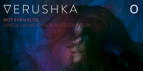 Verushka- Single Launch and Album Celebration tickets