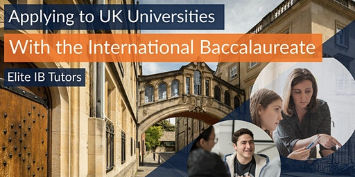 Applying to UK Universities with the International Baccalaureate, Zurich