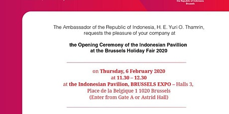 Reception for the Opening Ceremony of the Indonesian Pavilion at the Brussels Holiday Fair 2020  tickets