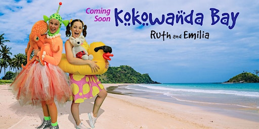 "Ruth and Emilia's CD Release Party/Concert ""Kokowanda Bay"""