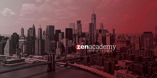 Zen Academy: New York