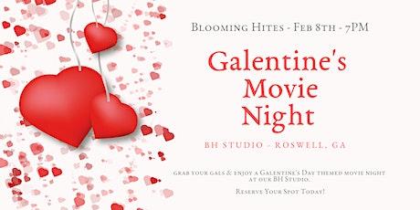 Galentine's Movie Night! tickets