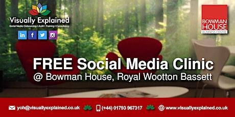 FREE Social Media Clinic - Royal Wootton Bassett tickets