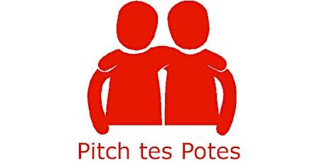 Soirée Pitch tes Potes #3 à Nantes ! (Rencontres) billets