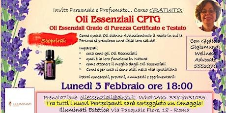 Roma Aurelio Corso Gratuito sugli Oli Essenziali purissimi biglietti