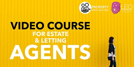 Property Video Solutions Video Training Day MARCH 2020 tickets