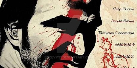 Postponed: Tarantino Cult Film Party tickets