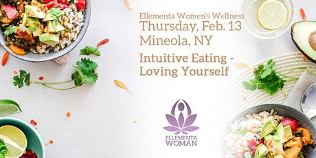 Ellementa Long Island (Mineola): Intuitive Eating - Loving Yourself tickets