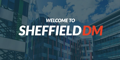 Sheffield DM: Digital Marketing Meetup #8