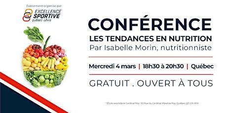 Conférence - tendances en nutrition QUÉBEC billets