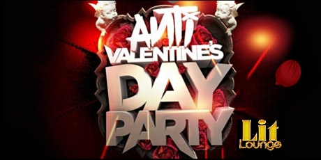 ANTI VALENTINE'S DAY SINGLES PARTY tickets
