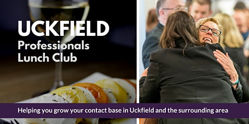 Uckfield Professional's Lunch