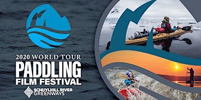 International Paddling Film Festival (Hosted by Schuylkill River Greenways)