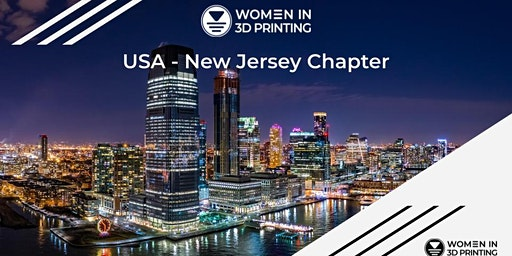 Build & Learn with Girls/Women, WI3DP NJ Chapter, Equalspace, Newark