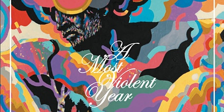 'A Most Violent Year' Opening Reception tickets