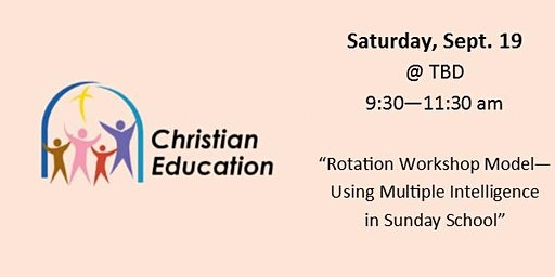 "Christian Ed  Workshop - ""Rotation Workshop Model..."""