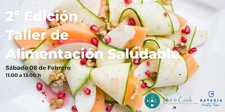 2ª Edición: Taller de Alimentación Saludable entradas