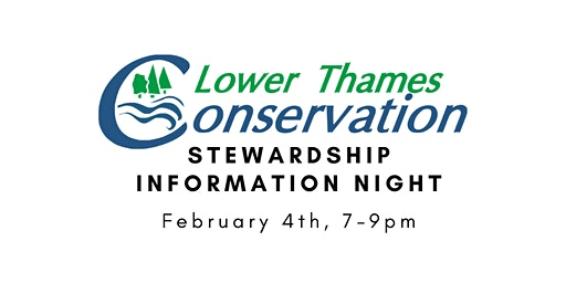 Lower Thames Conservation Stewardship Information Night
