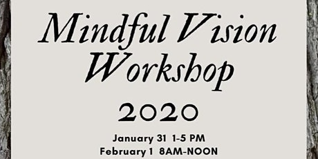 Mindful Vision Workshop 2020 tickets