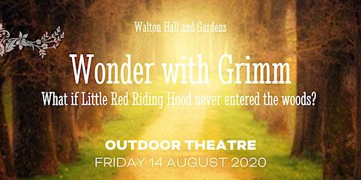 Wonder with Grimm - Outdoor Theatre
