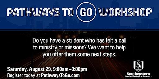 Pathways to GO Workshop