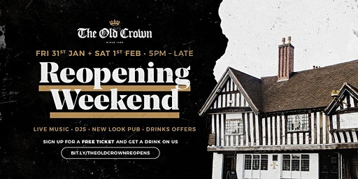The Old Crown's reopening weekend