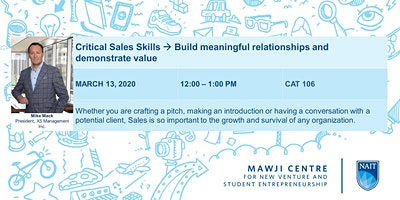 Critical Sales Skills -->Build meaningful relationships and demonstrate value