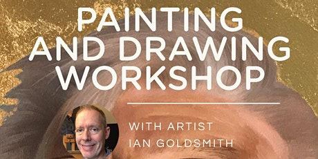 PAINTING AND DRAWING WORKSHOP - SEPT 2020 - with Ian Goldsmith tickets