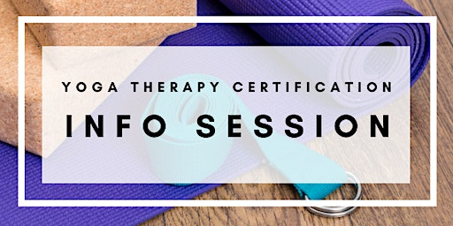 Professional Yoga Therapy Certification Info Session