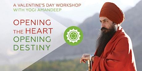 Opening the Heart Opening Destiny with Yogi Amandeep tickets