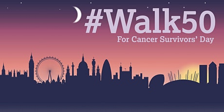 #Walk50 for Cancer Survivors' Day 2020  tickets