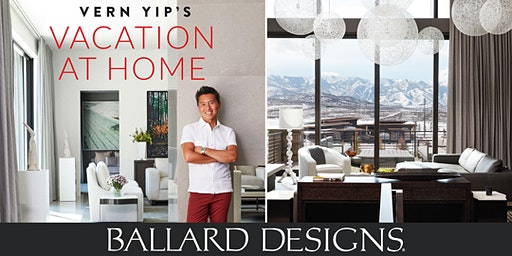 Meet Vern Yip at Ballard Designs - SouthPark Mall in Charlotte