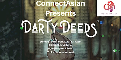 ConnectAsian Presents 'Darty Deeds' - Flight Club Victoria