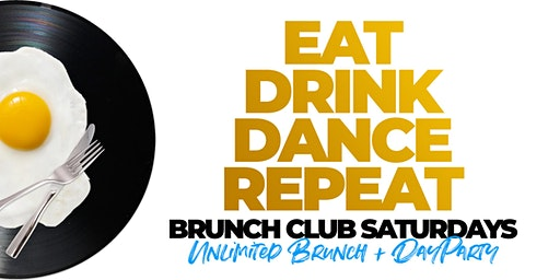 BRUNCH CLUB SATURDAYS