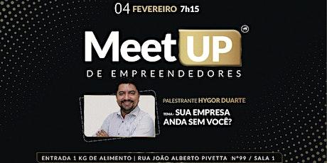 Meet Up de Empreendedores - GRATUITO ingressos