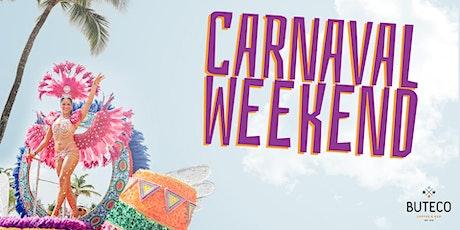 CARNAVAL WEEKEND tickets